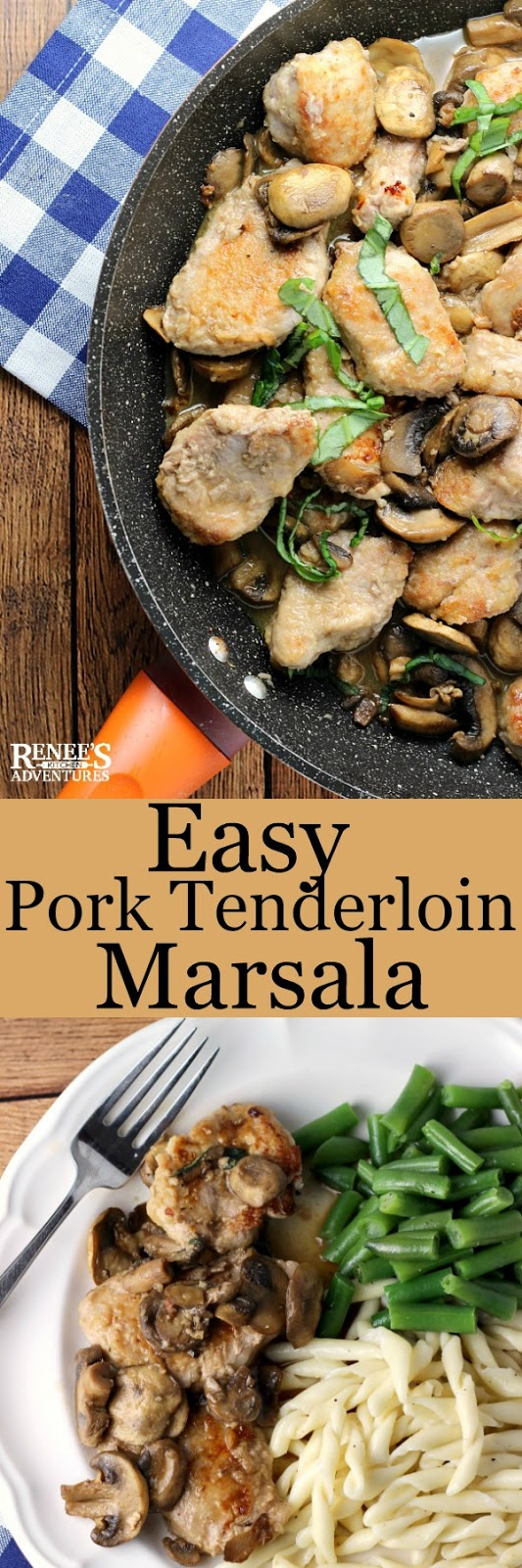Easy Pork Tenderloin Marsala pin for Pinterest with two images of the prepared dish with recipe title
