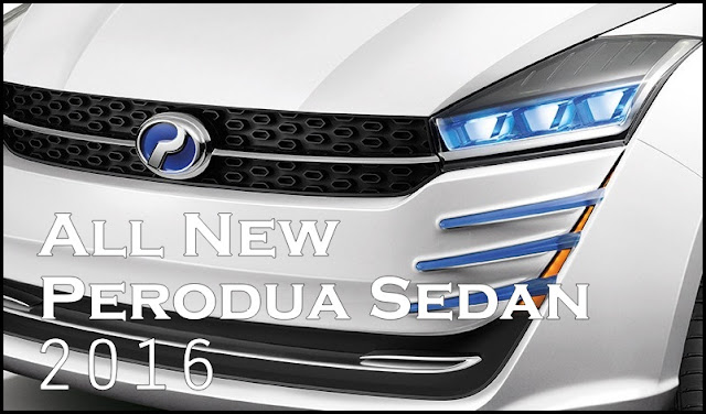 Model Baru Kereta Perodua Sedan D63D