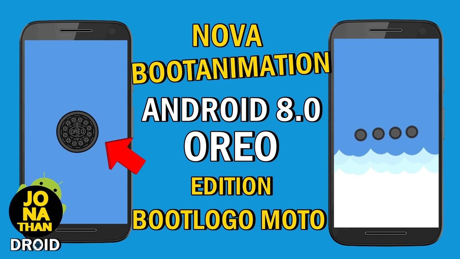 SAIU: Nova Bootanimation Android Oreo 8 0 Edition & Bootlogo