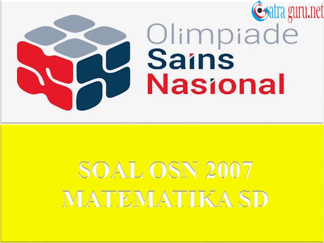 Soal OSN Matematika SD Tahun 2007