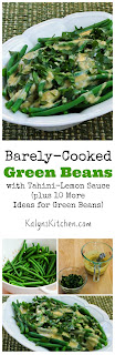 Barely-Cooked Green Beans with Tahini-Lemon Sauce (plus 10 More Green Beans Recipes)