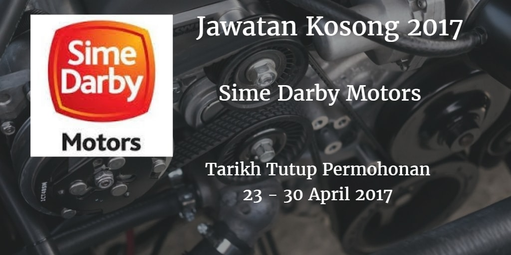 Jawatan Kosong Sime Darby Motors  23 - 30 April 2017
