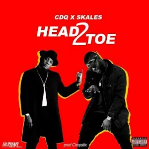 Download Audio | CDQ ft Skales & Chopstix - Head 2 Toe