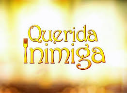"Resumo da novela ""Querida Inimiga"" 03/04/2017 a 07/04/2017 Próximos capítulos"