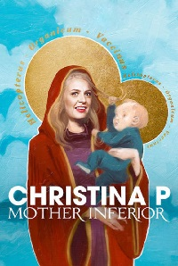 Watch Christina P: Mother Inferior Online Free in HD