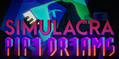 SIMULACRA: Pipe Dreams Apk + Data for Android
