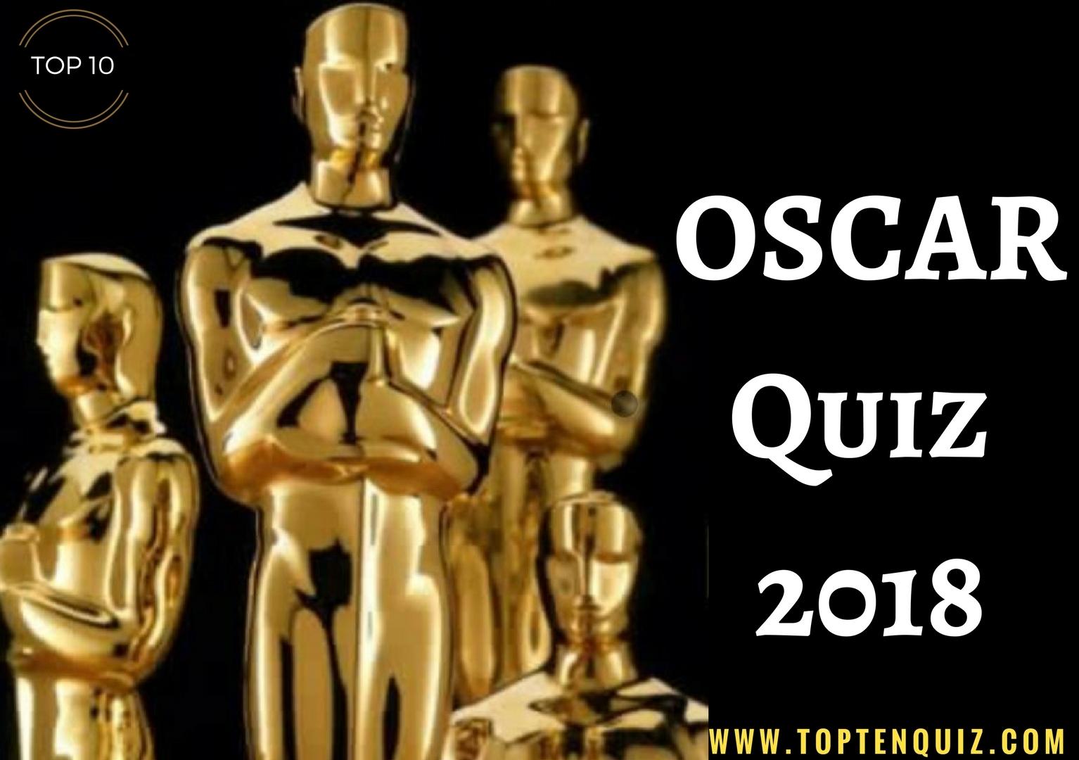 Oscar Quiz 2018