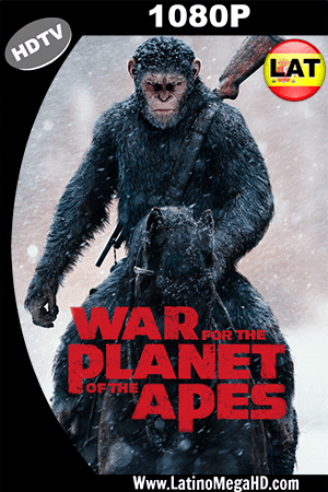 El Planeta de los Simios: La Guerra (2017) Latino HDRip 1080P ()