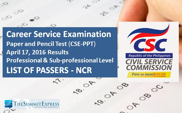 NCR Passers: April 2016 Civil Service Exam (CSE-PPT) results