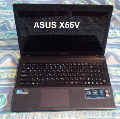 Asus X55V - why I once recommended it