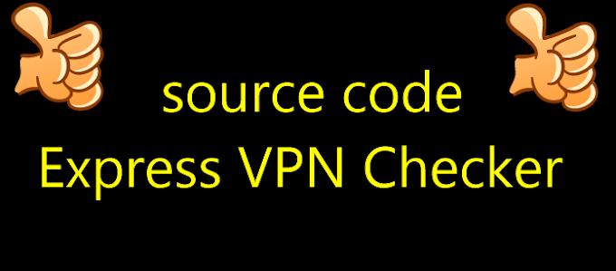 source code Express VPN Checker