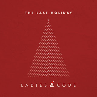LADIES CODE - THE LAST HOLIDAY mp3
