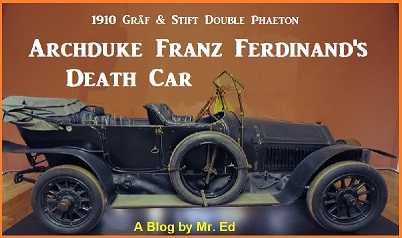 Click this link to see my blog about the Archduke's Death Car ~