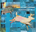 Dylan Connor: Breakaway Republic