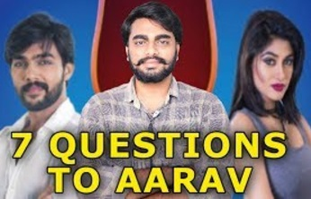 7 Angry Questions To Bigg Boss Aarav By Oviya Armian