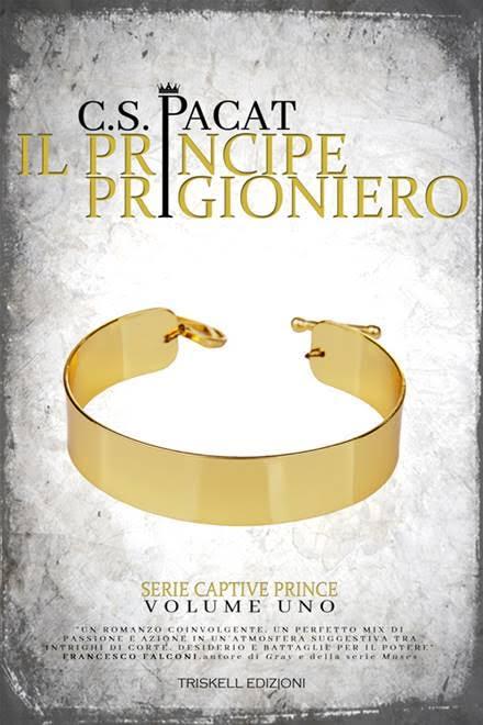 """V Tappa Blog Tour — Recensione: """"Il Principe Prigioniero"""" (Serie Captive Prince #1) di C. S. Pacat"""