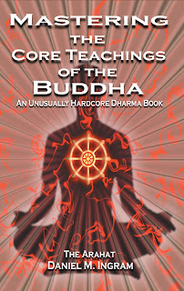 Mastering the Core Teachings of the Buddha by Daniel Ingram PDF Book Download