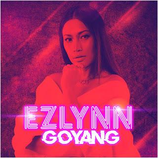Ezlynn - Goyang MP3
