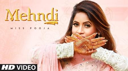 Mehndi Lyrics & Video Song | Miss Pooja | Punjabi Song