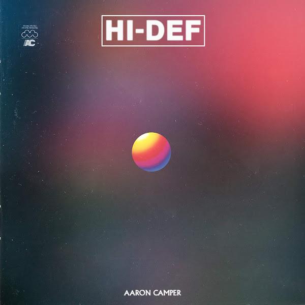 Aaron Camper - Hi-Def Cover