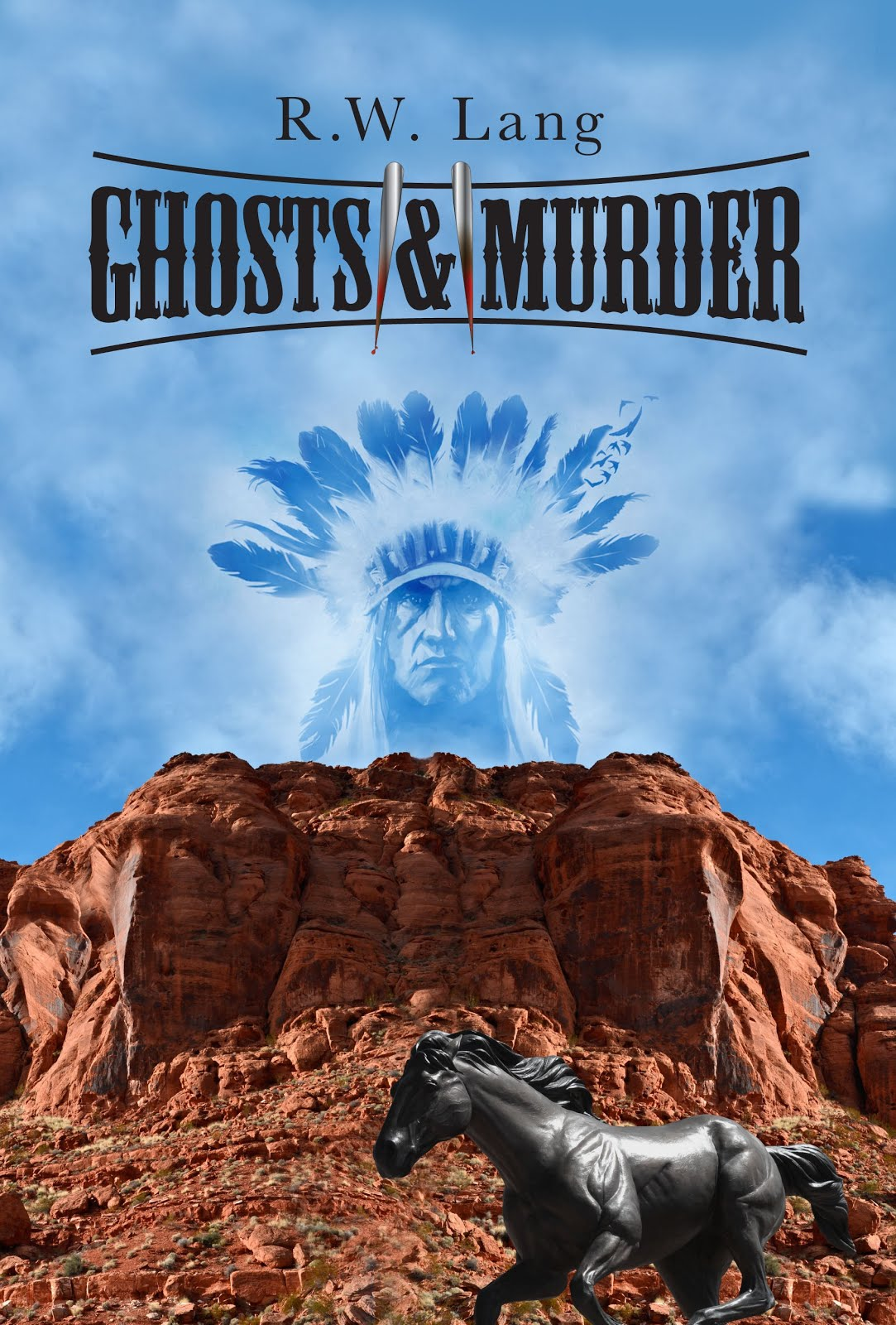 Ghosts & Murder by R.W. Lang