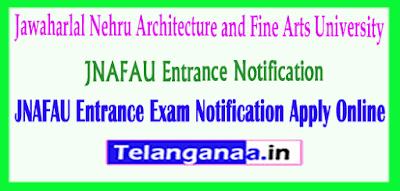 JNAFAU Entrance Exam Notification  Apply Online
