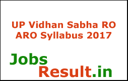 UP Vidhan Sabha RO ARO Syllabus 2017