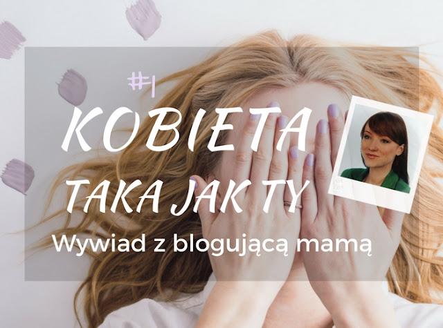 blogująca mama blog parentingowy wywiad