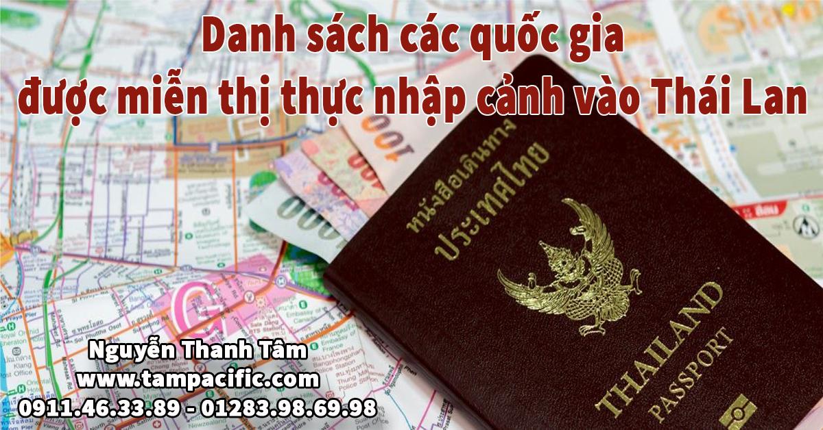 Danh sách các quốc gia được miễn thị thực nhập cảnh vào Thái Lan