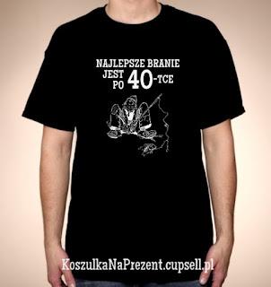 Koszulka Najlepsze branie jest po 40-tce