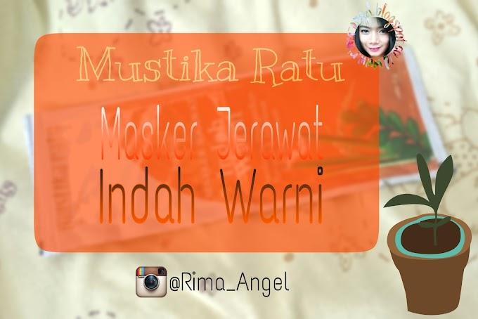 Review Mustika Ratu Masker Jerawat Indah Warni