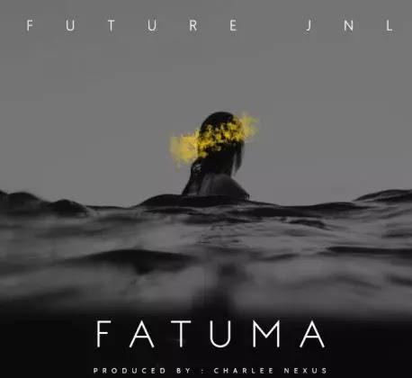 Download Audio   Future JnL - Fatuma