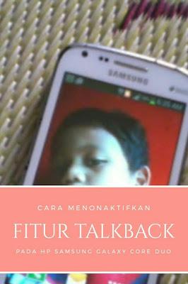 Matikan-talkback-hp-samsung