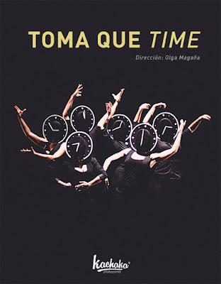 Toma que time, obra danzística de Olga Magaña