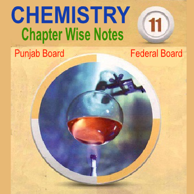 1st year Chemistry Chapter Wise Solved Notes Federal Punjab