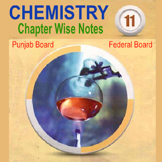 11th chemistry notes download in PDF For Punjab Board Federal Board