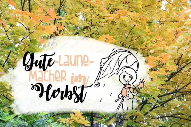 Gute-Laune-Macher im Herbst