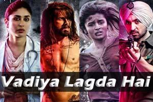 Vadiya Lagda Hai