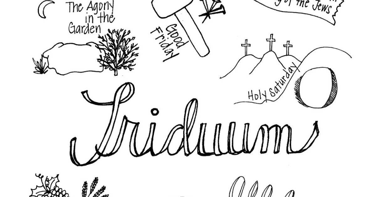 Look to Him and be Radiant: The Triduum