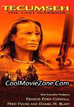 Tecumseh: The Last Warrior (1995)