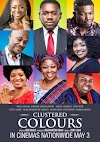 CLUSTERED COLOURS MOVIE STORMS CINEMAS NATIONWIDE ON MAY 3 | @maimunaabaji @maimunayahayaabaji