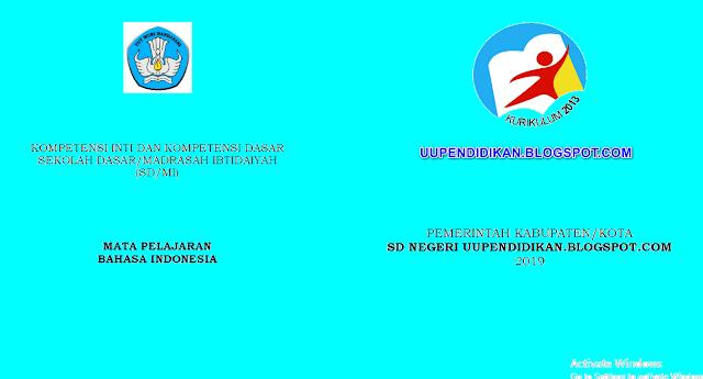 KI dan KD Jenjang SD/MI Kelas 6 Semester 2 Kurikulum 2013 Revisi 2018