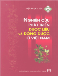 Nghiên cứu phát triển dược liệu và đông dược ở Việt Nam - Nguyễn Thượng Dong