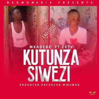 Download Mp3 | Mkadebe ft Zety - Kutunza Siwezi (Singeli)