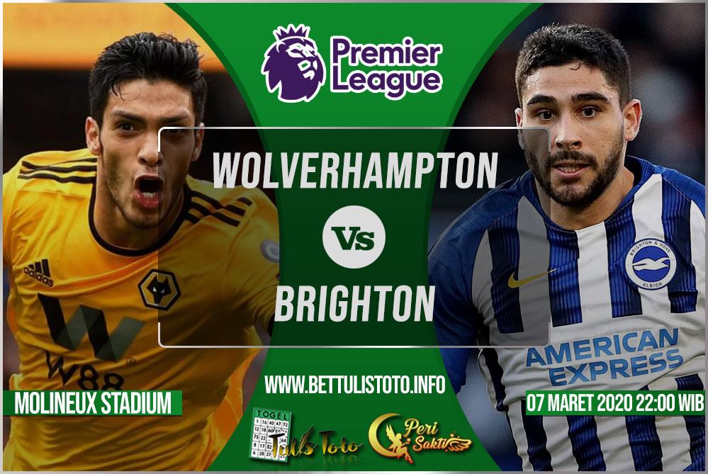 Prediksi Wolverhampton vs Brighton 07 Maret 2020