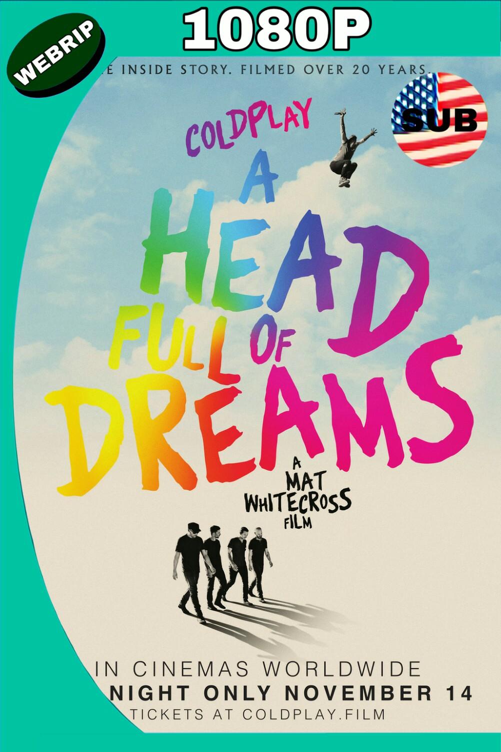 COLDPLAY: A HEAD FULL OF DREAMS (2018) WEBRIP 1080P SUBTÍTULADO MKV