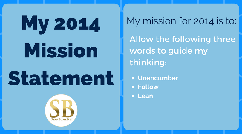 Stan Bush - 2014 Mission Statement