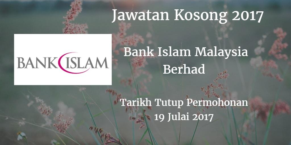 Jawatan Kosong Bank Islam 19 Julai 2017