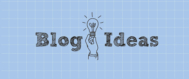 Fuel your Blog with rich Blogging Ideas