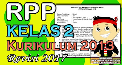 Download RPP Kelas 2 Kurikulum 2013 Revisi 2017